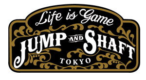 "shibuya JUMP リニューアルオープン!!  - JUMP Renewal Party LIFE IS GAME ""JUMP and SHAFT"""
