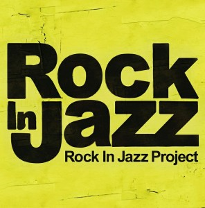Rock In Jazz / Rock In Jazz Project