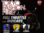 TOKYO FASHION FUSE 6 Full Throttle with DUCATI