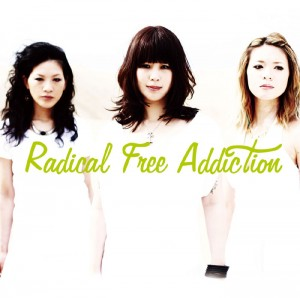 ラディカルズ 『RADICAL FREE ADDICTiON』