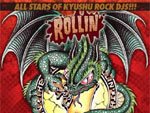 ROLLIN' The TOUR 2012 - All Stars of Kyushu ROCK DJs!!!