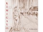 YAMAZIN - Full Album 『KIMIGAYO』 RELEASE