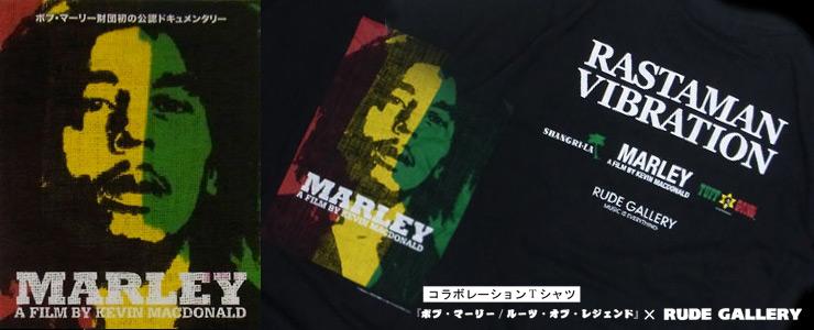 映画『ボブ・マーリー/ルーツ・オブ・レジェンド』×RUDE GALLERY コラボレーションTシャツ
