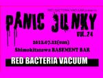 RED BACTERIA VACUUM presents PANIC JUNKY vol.24