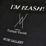 映画「I'M FLASH 」x RUDE GALLERYコラボレーションTシャツ
