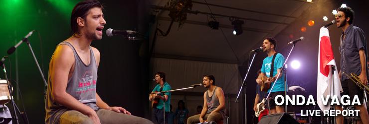 ONDA VAGA@FUJI ROCK FESTIVAL '12 LIVE REPORT
