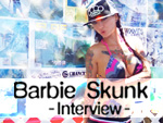 特集:Barbie Skunk – supported by SRH (後編 /インタビュー)