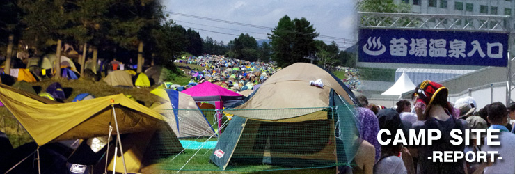 CAMP SITE@FUJI ROCK FESTIVAL '12 REPORT