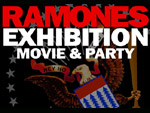 RAMONES EXHIBITION MOVIE & PARTY at OSAKA PINEBROOKRYN