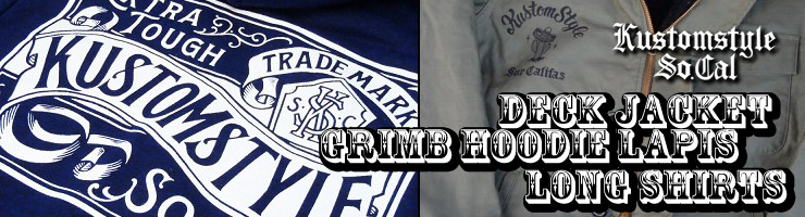 KUSTOMSTYLE - A-2 DECK JACKET,GRIMB HOODIE LAPIS & VIVA CALIFAS BORDER LONG SHIRTS