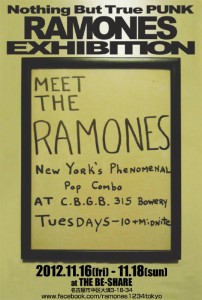 Nothing But True PUNK RAMONES EXHIBITION - 名古屋