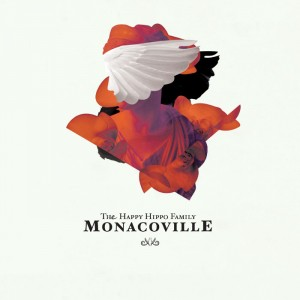 The Happy Hippo Family - デビューアルバム『Monacoville』 Release