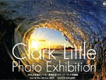 クラーク・リトル写真展 Clark Little Photo Exhibition