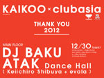 KAIKOO × clubasia THANK YOU 2012