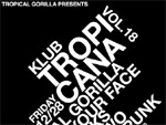 TROPICAL GORILLA presents ~KLUB TROPICANA vol.18~ 2012.12.28(fri) at Live & Bar Nutty's