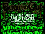 Buggin' Out vol.2 - 2013/02/01(fri) at APOLLO THEATER