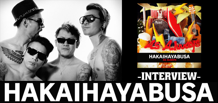 HAKAIHAYABUSA - INTERVIEW