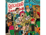 QUICKDEAD – 『The Dummy Dudes』 Release