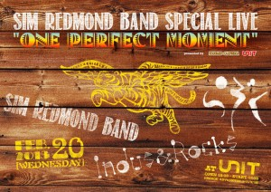 SIM REDMOND BAND Special Live at 代官山UNIT 2013.02.20 (WED)