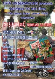 "100% UNDERGROUND presents Quickdead 1st mini album ""The Dummy Dudes"" release TOUR in YOKOHAMA"