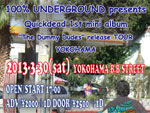 "100% UNDERGROUND presents Quickdead 1st mini album ""The Dummy Dudes"" release TOUR in YOKOHAMA"