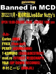 SEEK & DESTROY presents【Banned in MCD VOL.2】2013.02.11(月) at 町田Live & Bar Nutty's