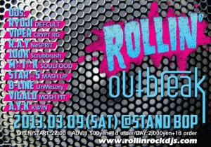 ROLLIN' outbreak - 2013.03.09(SAT) at STAND BOP