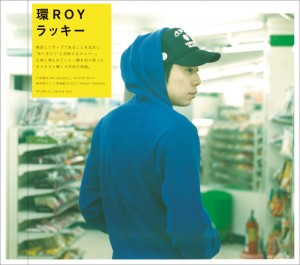 環ROY - NEW ALBUM 『ラッキー』 Release