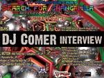 DJ Comer (3rd EYE Japan/BlackFlys/Jah★Vibration/Ryo-Ma/ER) INTERVIEW