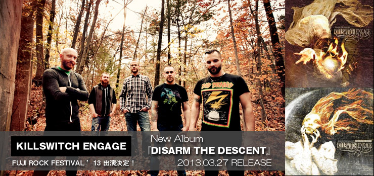 KILLSWITCH ENGAGE New Album 『DISARM THE DESCENT』  RELEASE