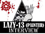 LAZY-13 (PAINTER) Interview