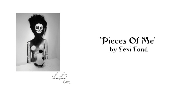 'Pieces Of Me' by Lexi Land