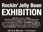 Rockin'Jelly Bean EXHIBITION