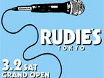 「RUDIE'S TOKYO GRAND OPEN」
