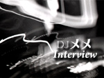 DJ メメ Interview