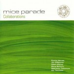 MICE PARADE 『Collaborations』