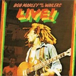 BOB MARLEY AND THE WAILERS『LIVE』