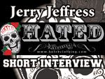 Jerry Jeffress (Hated Clothing) short interview