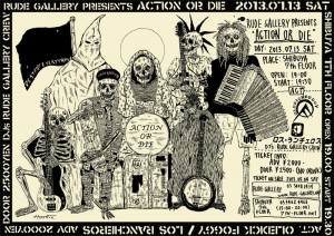 RUDE GALLERY PRESENTS 「ACTION OR DIE」