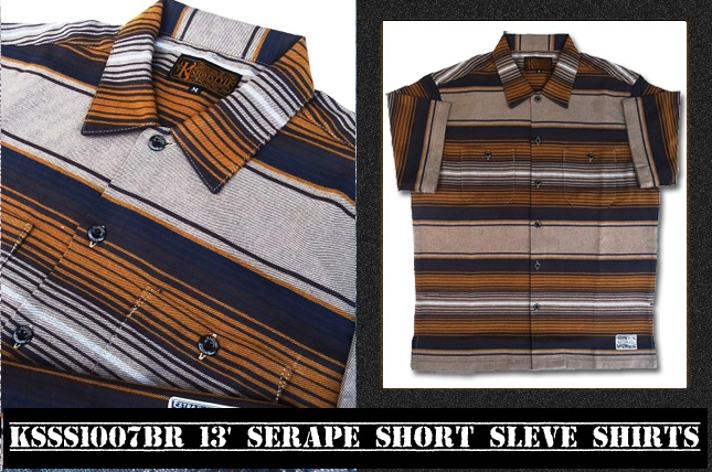 13' SERAPE SHORT SLEVE SHIRTS