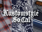 KUSTOMSTYLE – 13SS (SHORT SLEVE SHIRTS、SHORTS、BEACH SANDAL & LEATHER SHOES)