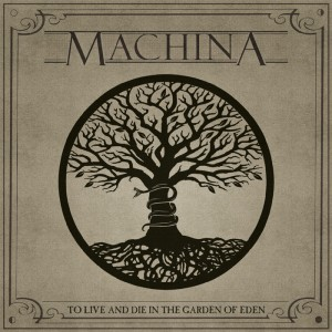 MACHINA - New Album 『TO LIVE AND DIE IN THE GARDEN OF EDEN』