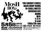MOSHBOYz 2013.05/05 at LIQUIDROOM