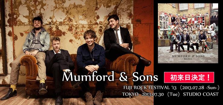 Mumford & Sons - FUJI ROCK FESTIVAL '13(7/28)出演とともに待望の単独公演(7/30)が決定!