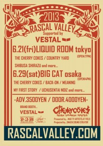 THE CHERRY COKE$ special program RASCAL VALLEY2013 supported by VESTAL