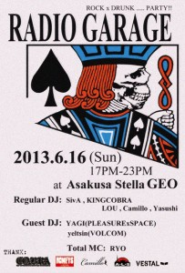 RADIO GARAGE 2013. 6/16(SUN) 17:00~23:00 at 浅草STELLA GEO
