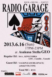 RADIO GARAGE 2013. 6/16(SUN) 17:00~23:00 at 浅草STELLA GEO