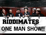 RIDDIMATES – ONE MAN SHOW!! 2013.06.29(sat) at 渋谷PLUG