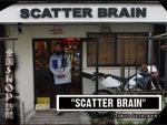 """全国SHOP訪問 第一弾 """"SCATTER BRAIN"""""""