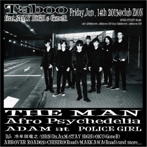 Taboo feat. STAY HiGH & GoneR - 2013/6/14(fri) at CLUB ZION